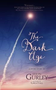 Gurley_THE_DARK_AGE_EbookEdition
